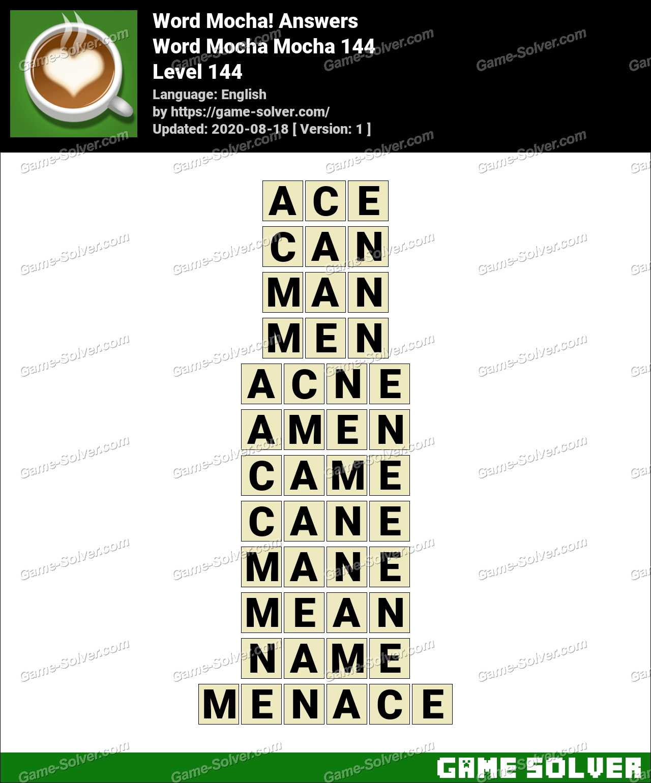 Word Mocha Mocha 144 Answers Game Solver
