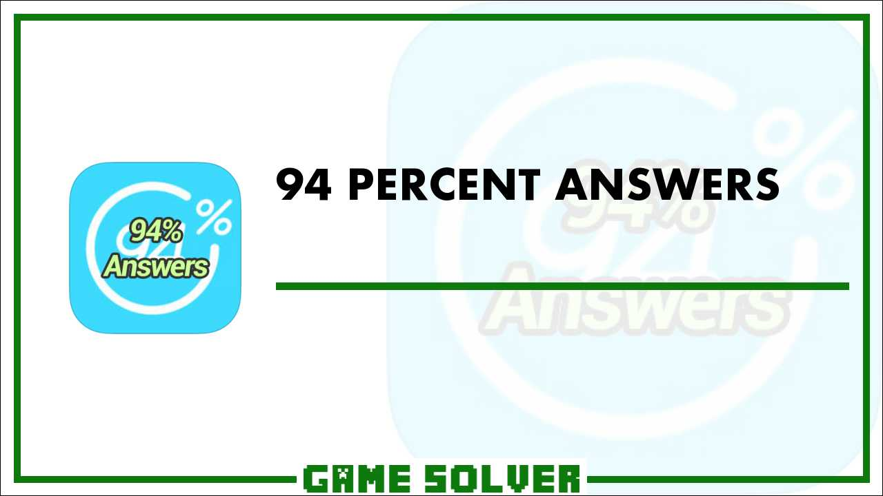 94 Answers Game Solver