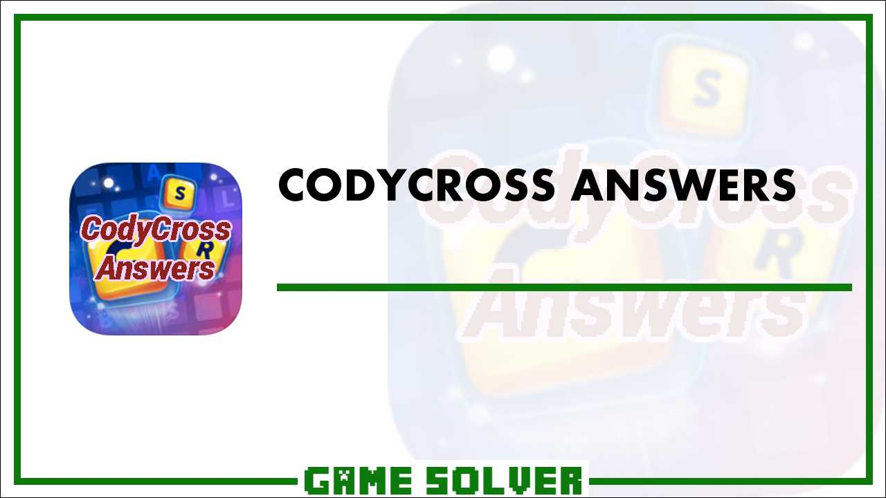 CodyCross Answers - Game Solver