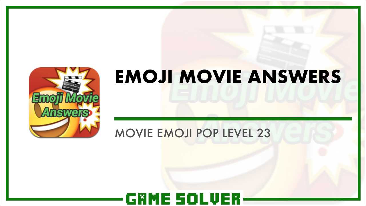 Guess the emoji pop answers level 23