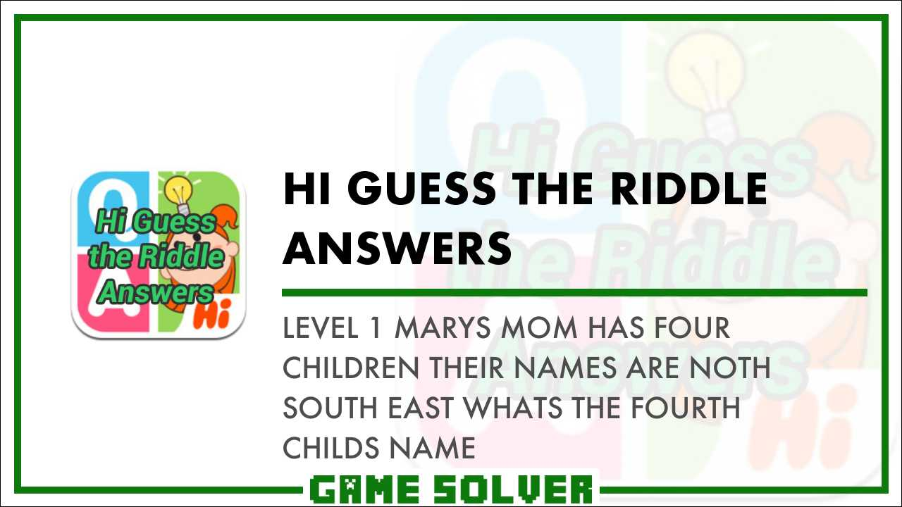 Level 1 Mary's mom has four children  Their names are noth