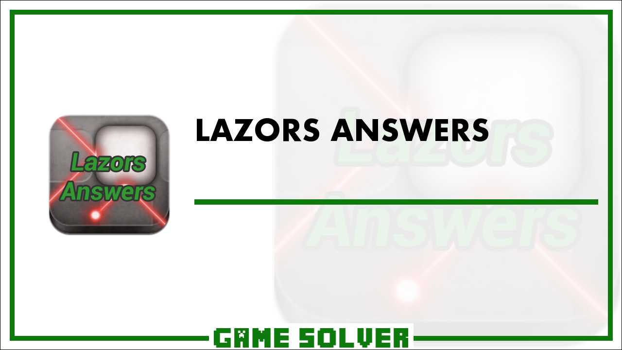 Lazors Answers - Game Solver